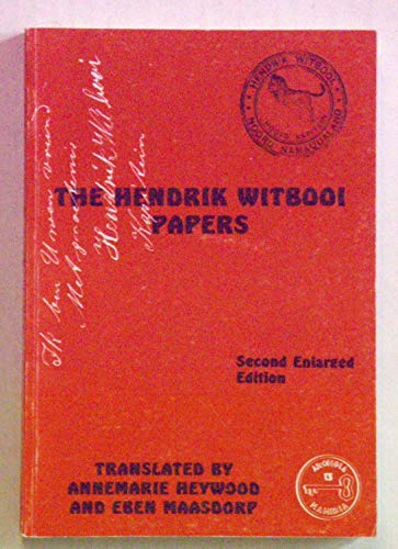 9789991644066: The Hendrik Witbooi papers (Archeia)