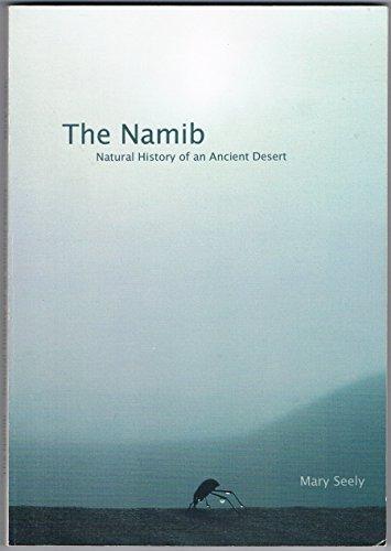 9789991668161: The Namib: Natural History Of An Ancient Desert