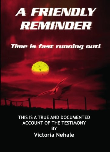 9789991668529: A Friendly Reminder: Time is Fast Running Out!