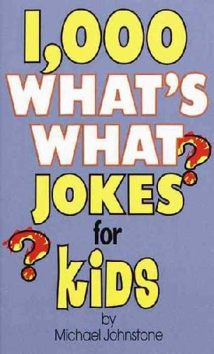 9789991695075: 1,000 What's What Jokes for Kids