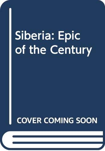 9789991705606: Siberia, epic of the century (Impressions of the USSR)