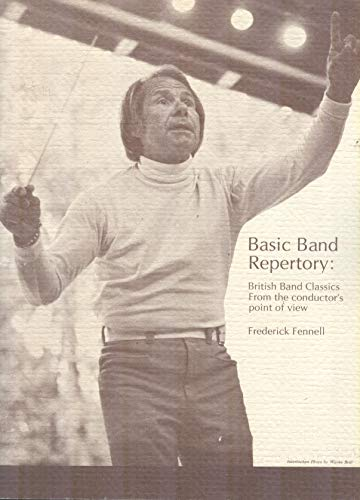 9789991708553: Basic Band Repertory: British Band Classics from the Conductor's Point of View