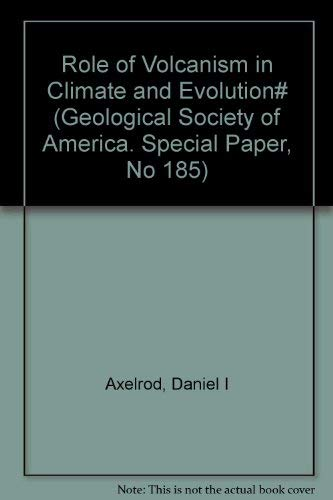 9789991725734: Role of Volcanism in Climate and Evolution# (Geological Society of America. Special Paper, No 185)