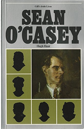 Sean O'Casey (Gill's Irish Lives) (9991729739) by Hunt, Hugh