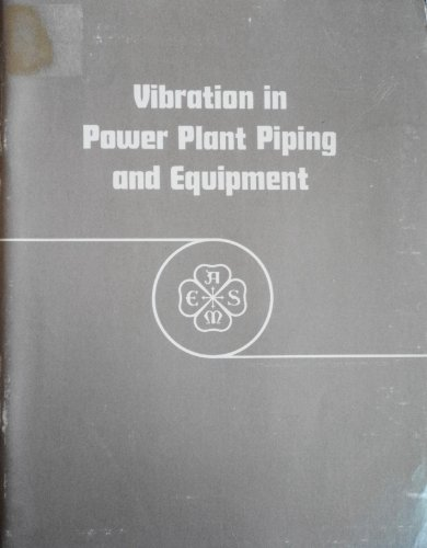 9789991737454: Vibration in Power Plant Piping and Equipment