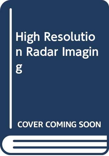 9789991746128: High Resolution Radar Imaging