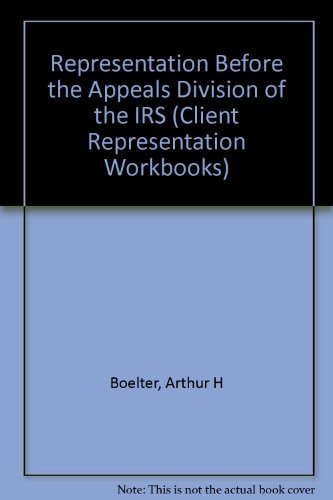 9789991764924: Representation Before the Appeals Division of the IRS (Client Representation Workbooks)
