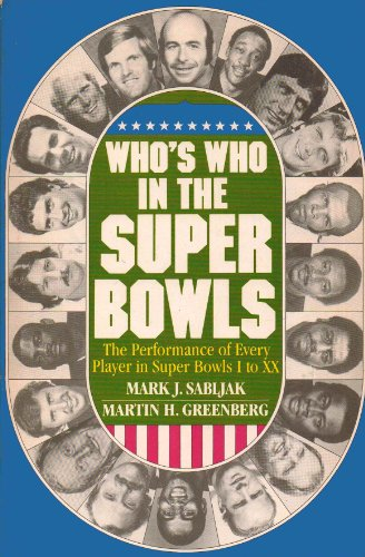 9789991782928: Who's Who in the Super Bowls