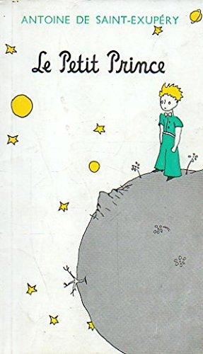 Le Petit Prince: Saint-Exupery: