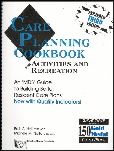 9789991884592: Care Planning Cookbook: An Mds Guide to Building Better Resident Care Plans