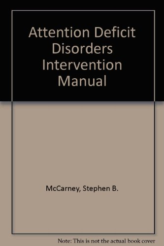 9789991890173: Attention Deficit Disorders Intervention Manual