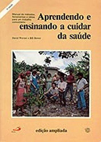 9789991895901: Aprendndo E Ensinando a Cuidar Da Saude (B022) (Portuguese Edition)