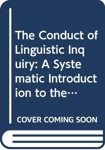 9789991900483: The Conduct of Linguistic Inquiry: A Systematic Introduction to the Methodology of Generative Grammar