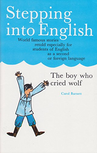 9789991938547: Boy Who Cried Wolf (Stepping Into English)