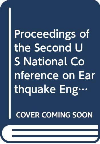 Proceedings Of U.s. National Conference On Earthquake: Hanson, Robert D.