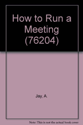 9789991997018: How to Run a Meeting
