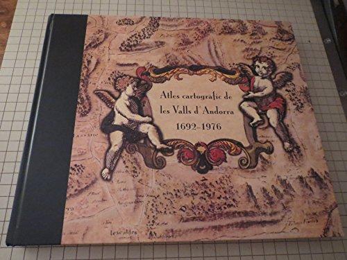 9789992001981: Atles cartogràfic de les valls d'Andorra, 1692-1976 (Catalan Edition)