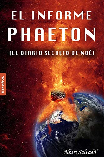 El Informe Phaeton: (El Diario Secreto de: Salvado, Albert