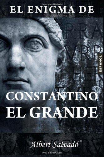 9789992019337: El enigma de Constantino el Grande (Spanish Edition)