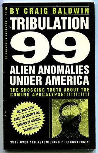 9789992027479: Tribulation 99: Alien Anomalies Under America