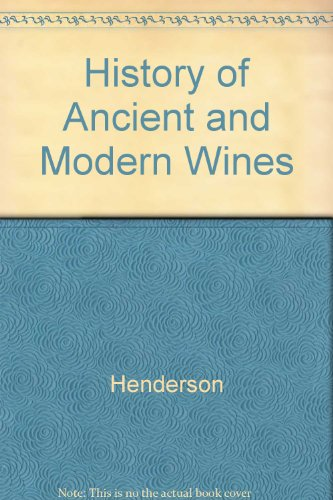 9789992057186: History of Ancient and Modern Wines