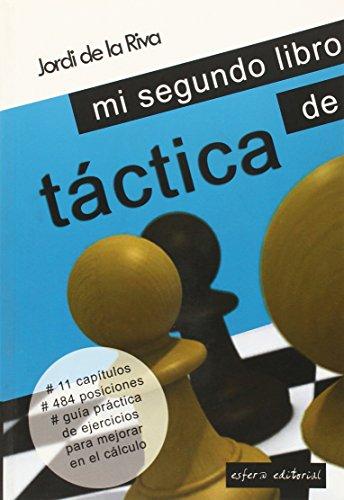 9789992062029: Mi segundo libro de tactica