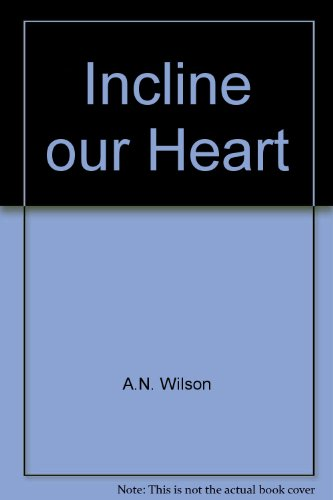 9789992068113: Incline our Heart