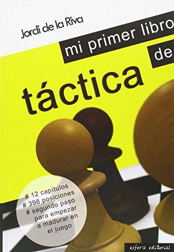 9789992090626: Mi primer libro de tactica