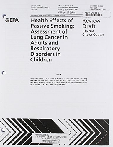 9789992093719: Health Effects of Passive Smoking: Assessment of Lung Cancer in Adults and Respiratory Disorders in Children (Pb90261652)