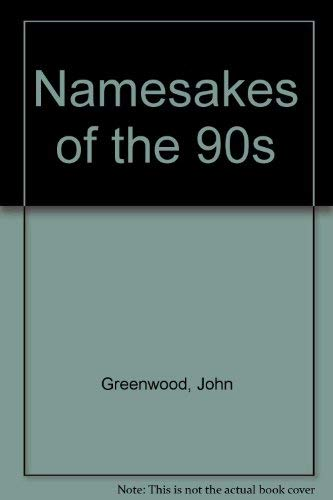9789992115244: Namesakes of the 90s