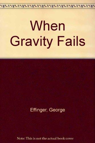 9789992117583: When Gravity Fails