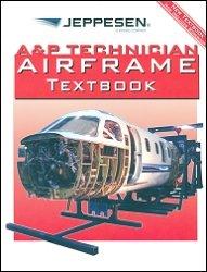 A & P Technician Airframe Textbook: Jeppesen