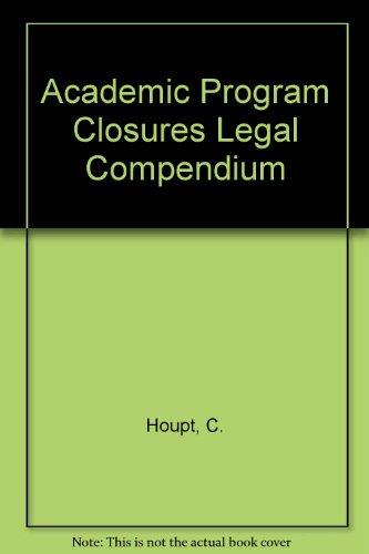 9789992133828: Academic Program Closures Legal Compendium