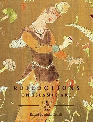 9789992142806: Reflections on Islamic Art: (English edition)