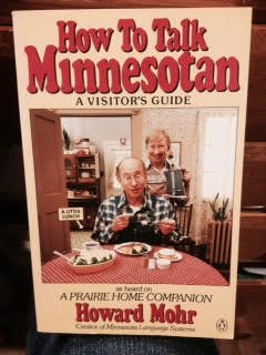 9789992163931: How to Talk Minnesotan