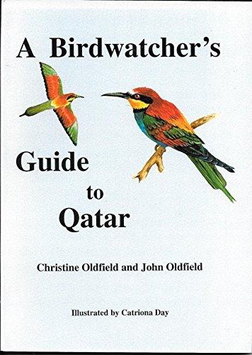 9789992165102: A Birdwatchers Guide to Qatar