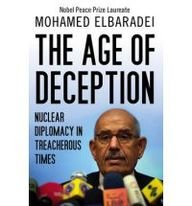 9789992178904: The Age of Deception: Nuclear Diplomacy in Treacherous Times
