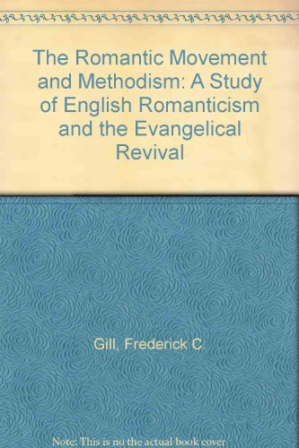 9789992183083: The Romantic Movement and Methodism: A Study of English Romanticism and the Evangelical Revival
