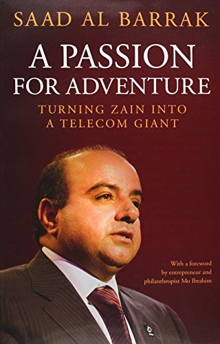 9789992194409: Passion for Adventure: Turning Zain into a Telecom Giant