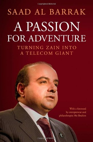 9789992194676: Passion for Adventure: Turning Zain into a Telecom Giant