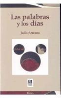 Las Palabras Y Los Dias / The: Julio Serrano