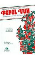 Popol Vuh: Las antiguas historias del Quiche (Clásicos Centroamericanos)