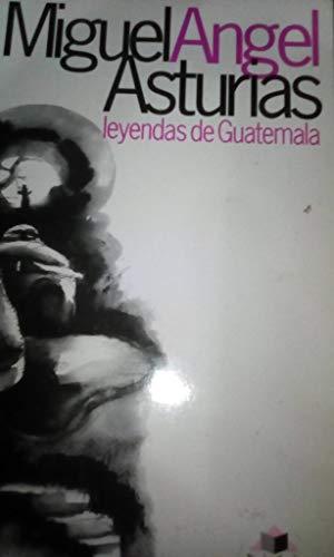 9789992210239: Leyendas de Guatemala