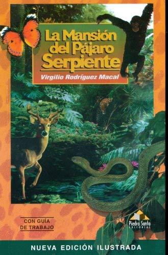 9789992210345: La Mansion del Pajaro Serpiente by Virgilio Rodriguez Macal