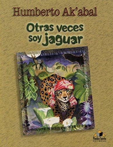 9789992211687: Otras Veces Soy Jaguar
