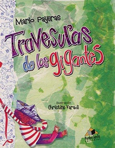 9789992212110: Travesuras de los gigantes / Antics of the giants