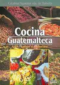 Cocina Guatemalteca De Figueroa Vda De Balsells Catalina Good