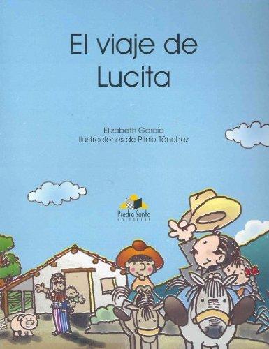 El viaje de Lucita / Lucita's Journey: Garcia Elizabeth/ Tanchez