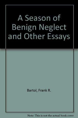 9789992216958: A Season of Benign Neglect and Other Essays