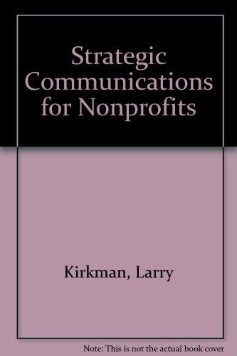 9789992225523: Strategic Communications for Nonprofits